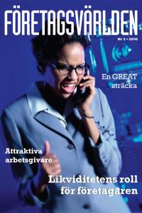 Ur nr 5 2016:En GREAT sträckaAttraktiva arbetsgivareLikviditetens roll för företagaren